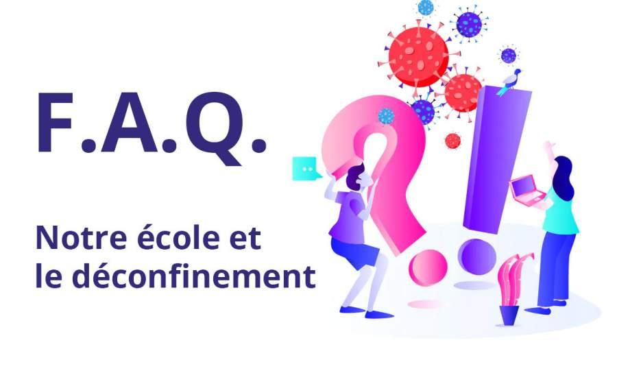 FAQ déconfinement